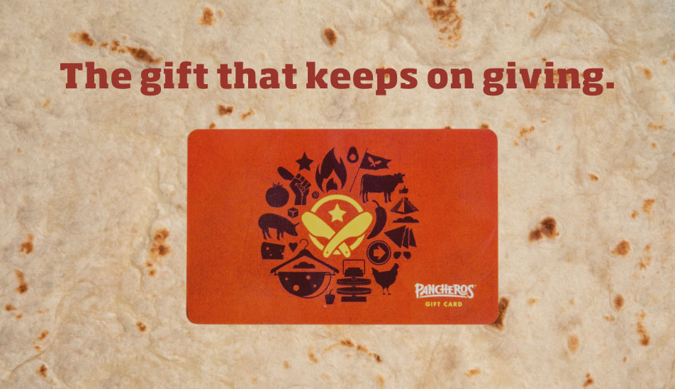 Pancheros Gift Cards -- The gift that keeps on giving